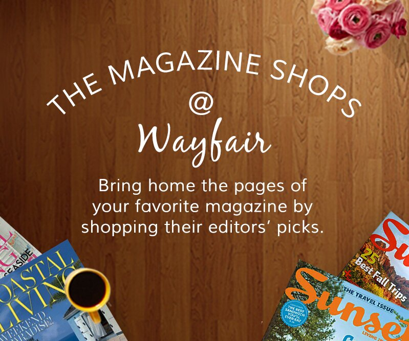 The Magazine Shops at Wayfair
