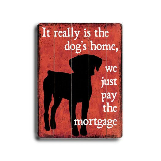 Artehouse LLC Dog's Home Planked Textual Art Plaque