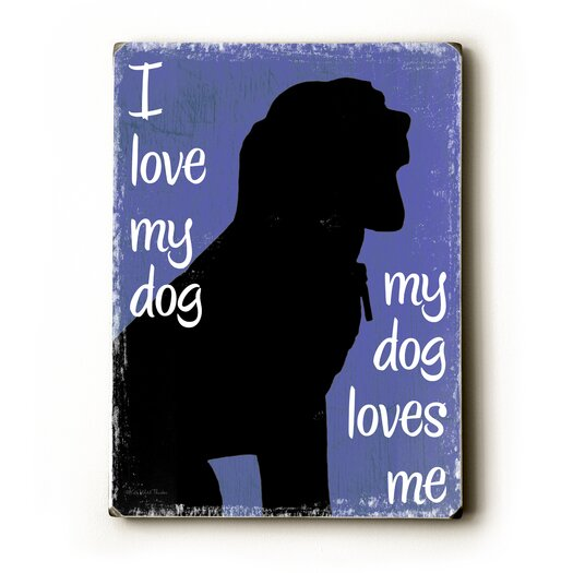 Artehouse LLC I Love My Dog Textual Art Plaque