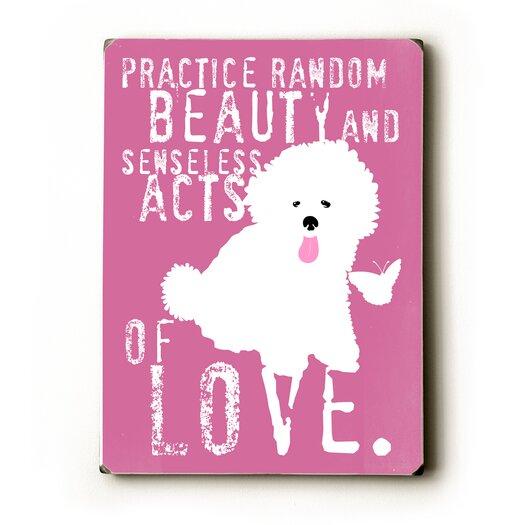 Artehouse LLC Practice Random Beauty by Ginger Oliphant Graphic Art Plaque