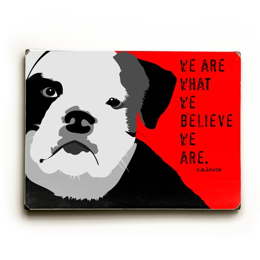 Artehouse LLC We're What We Believe Textual Art Plaque