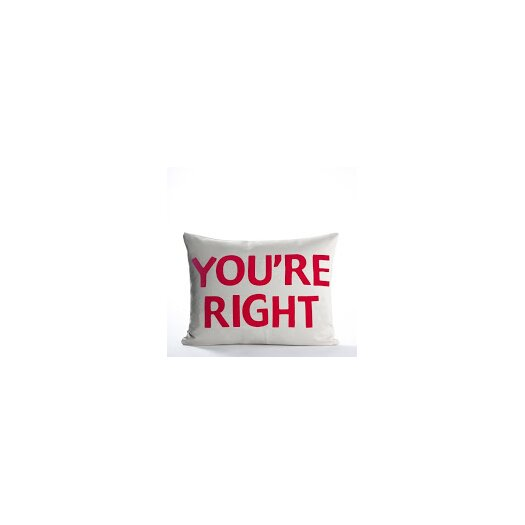 "Alexandra Ferguson House Rules ""You're Right"" Throw Pillow"