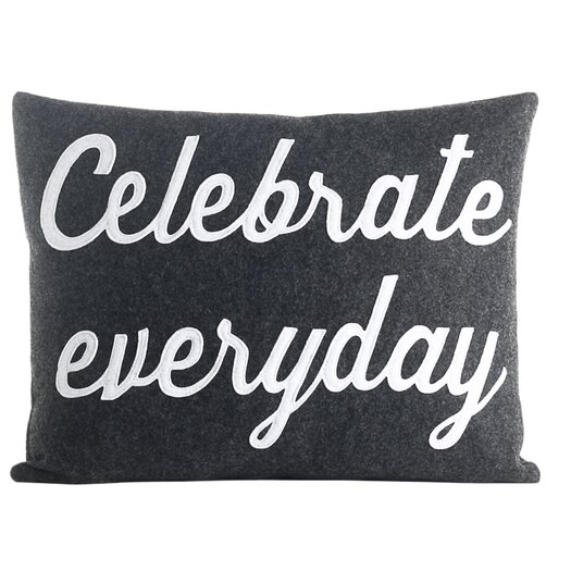 Celebrate Everyday Throw Pillow