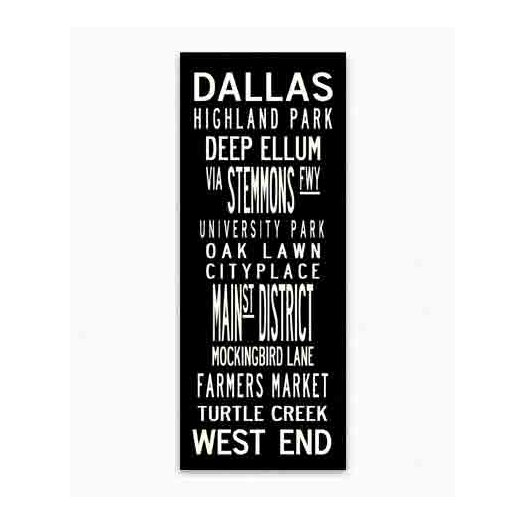 Uptown Artworks Dallas Textual Art Giclee Printed on Canvas