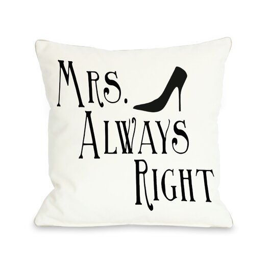 One Bella Casa Mrs Always Right Shoe Throw Pillow