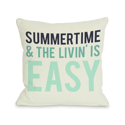One Bella Casa Summertime and The Livin' is Easy Throw Pillow