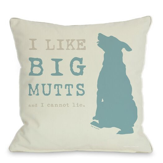 One Bella Casa Doggy Décor I Like Big Mutts Throw Pillow