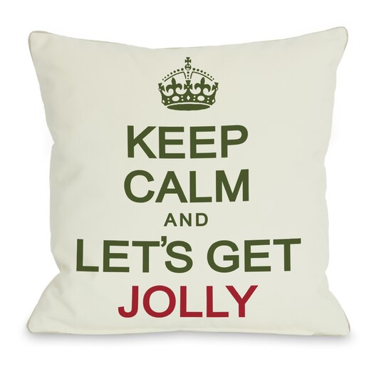 One Bella Casa Holiday Keep Calm and Lets Get Jolly Throw Pillow