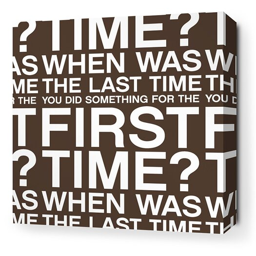 Inhabit Stretched First Time Textual Art on Wrapped Canvas