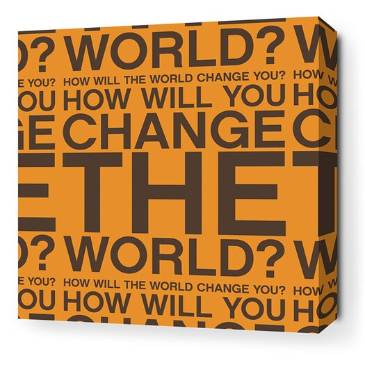 Inhabit Stretched Change the World Textual Art on Wrapped Canvas in Orange