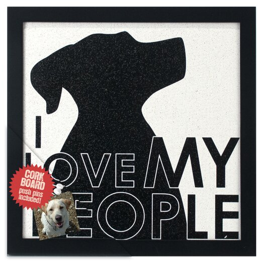 "Malden ""I Love My People"" Dog Memo Board"