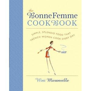 The Bonne Femme Cookbook, Wini Moranville