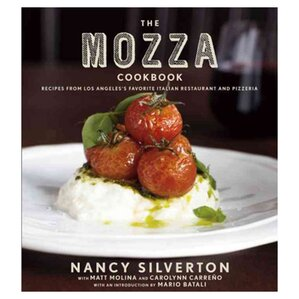 The Mozza Cookbook, Nancy Silverton
