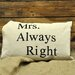 Geko Products Mrs Always Right Scatter Cushion