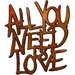 House Additions All You Need is Love Original Painting Plaque