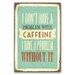 Cuadros Lifestyle Caffeine Plaque