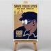 Big Box Art Save Your Eyes Vintage Advertisement on Canvas