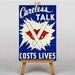 Big Box Art Careless Talk Costs Lives Vintage Advertisement on Canvas