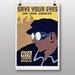 Big Box Art Save Your Eyes Graphic Art