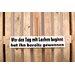 Factory4Home Schild-Set BD-Wer den Tag mit Lachen beginnt, Typographische Kunst in Weiß