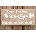 Factory4Home Schild-Set BD-Der frühe Vogel, Typographische Kunst