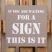 Factory4Home Schild-Set BD-If you are waiting, Typographische Kunst in Taupe