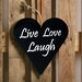 Factory4Home Schild-Set HE-Live love laugh, Typographische Kunst in Schwarz