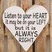 Factory4Home Schild-Set HE-Listen to your heart, Typographische Kunst
