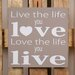 Factory4Home Schild-Set BD-Live the life, Typographische Kunst in Taupe