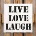 Factory4Home Schild-Set BD-Live Love Laugh, Typographische Kunst in Weiß