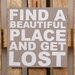 Factory4Home Schild-Set BD-Find a beautiful place, Typographische Kunst in Taupe