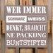 Factory4Home Schild-Set BD-Wer immer Schwarz Weiss denkt, Typographische Kunst in Taupe