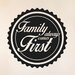 Cut It Out Wall Stickers Family Always Comes First Wall Sticker