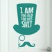 Cut It Out Wall Stickers I Am Too Old for This Door Room Wall Sticker
