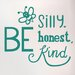 Cut It Out Wall Stickers Bee Silly Nice Kind Door Room Wall Sticker