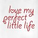 Cut It Out Wall Stickers Love My Perfect Little Life Door Room Wall Sticker