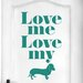 Cut It Out Wall Stickers Love Me Love My Dog Door Room Wall Sticker