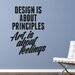 Cut It Out Wall Stickers Design Is About Principles Art Is About Feel Wall Sticker