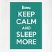 Cut It Out Wall Stickers Keep Calm and Sleep More Door Room Wall Sticker