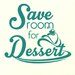 Cut It Out Wall Stickers Save Room For Dessert Wall Sticker