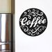 Cut It Out Wall Stickers Coffee Circle Wall Sticker