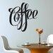 Cut It Out Wall Stickers Fancy Script Coffee Sign Wall Sticker