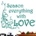 Cut It Out Wall Stickers Season Everything With Love Wall Sticker