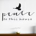 Cut It Out Wall Stickers Peace To This House With Flying Bird Small Wall Sticker