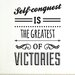 Cut It Out Wall Stickers Self Conquest Is the Greatest Of Victories Wall Sticker