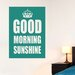 Cut It Out Wall Stickers Good Morning Sunshine Wall Sticker
