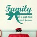Cut It Out Wall Stickers Family Is A Gift That Lasts Forever Wall Sticker