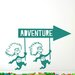 Cut It Out Wall Stickers Thing One And Thing Two Adventure Sign Wall Sticker