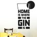 Cut It Out Wall Stickers Home Is Where The Gin Is Lime Slice Wall Sticker