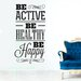 Cut It Out Wall Stickers Be Active Healthy And Happy Wall Sticker